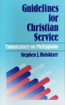 Guidelines for Christian Service: Philippians