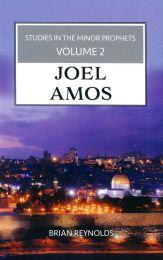 Studies in the Minor Prophets (Joel to Amos), Vol. 2