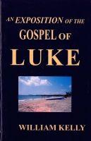 Exposition of the Gospel of Luke