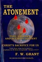 The Atonement in Type, Prophecy and Accomplishment