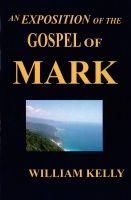 Exposition of the Gospel of Mark