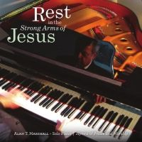 Rest in the Strong Arms of Jesus