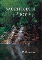 Sacrifices of Joy, Meditations on Philippians