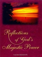 Reflections on God's Majestic Powers