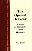 The Opened Heavens, Musings on the Epistle to the Hebrews