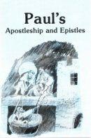 Paul's Apostleship & Epistles