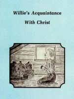 Willie's Acquaintance with Christ