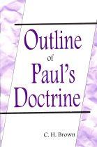 Outline of Paul's Doctrine