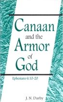 Canaan and the Armour of God, Eph. 6:10-20