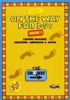 On The Way for 3-9s - Book 1
