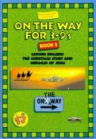 On The Way for 3-9s - Book 2