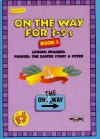 On The Way for 3-9s - Book 3