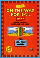 On The Way for 3-9s - Book 4