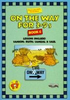 On The Way for 3-9s - Book 6