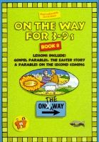 On The Way for 3-9s - Book 8