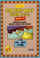 On The Way for 3-9s - Book 10