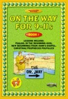 On The Way for 9-11s - Book 1