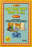 On The Way for 9-11s - Book 4