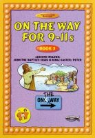 On The Way for 9-11s - Book 5