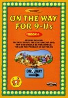 On The Way for 9-11s - Book 6