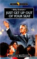 Billy Graham - Just Get Up Out Of Your Seat