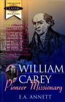 William Carey - Pioneer Missionary