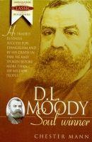 D. L. Moody - Soulwinner