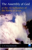 The Assembly of God or the all sufficiency of the name of Jesus