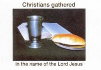 Christians Gathered in the Name of the Lord Jesus