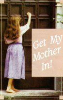 Get my Mother In! (Pack of 100)