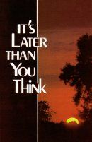 It's Later Than You Think (Pack of 1000)