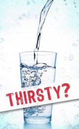 Thirsty? (Pack of 100)