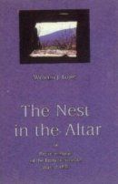 The Nest in the Altar, reminiscences of the Franco-Prussian War of 1870
