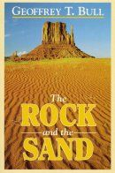 The Rock and the Sand  Glimpses of the Life of Faith