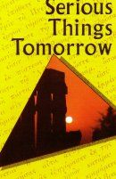 Serious Things Tomorrow (Pack of 1000)