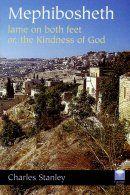Mephibosheth, Lame on Both Feet, or, The Kindness of God