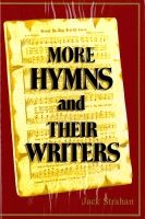 More Hymns and their Writers
