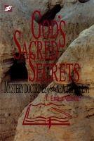 God's Sacred Secret: Mystery Doctrines of the New Testament