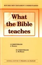 What the Bible teaches - I Corinthians & II Corinthians