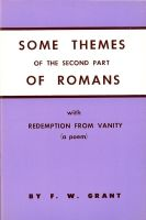 Some Themes of the Second Part of Romans with Redemption from Vanity (a poem)