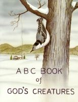 ABC Book of God's Creatures