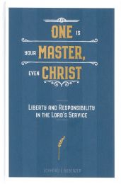 One is Your Master, Even Christ