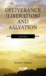 Delivrance (Liberation) and Salvation