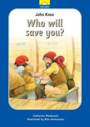 Who will save you? John Knox