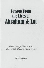 Lessons from the Lives of Abraham and Lot