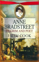 Anne Bradstreet - Pilgrim and Poet