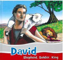 David - Shepherd, Soldier, King