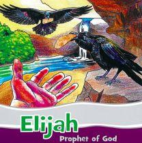 Elijah - Prophet of God