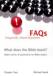 FAQs - Frequently Asked Questions - Eight series of questions on the basics of the Christian faith