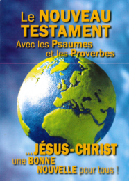 New Testament W/ Psalms & Proverbs, French
